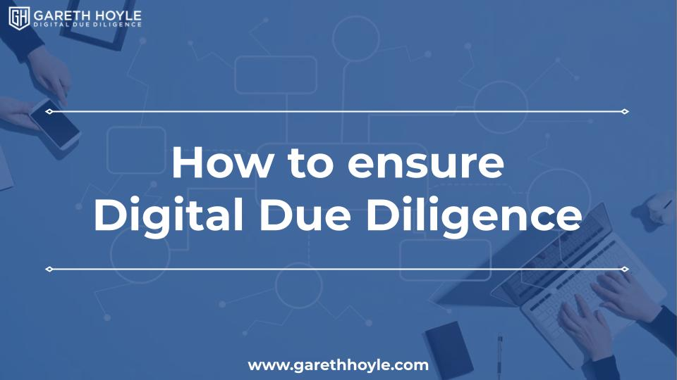 How to ensure digital due diligence