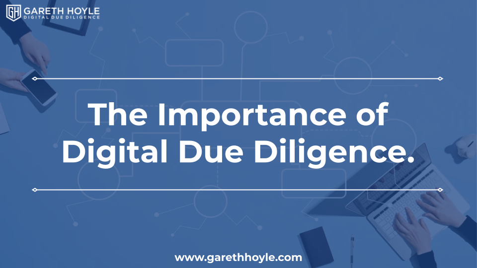 The importance of digital due diligence