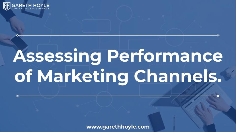 Assessing Performance of Marketing Channels